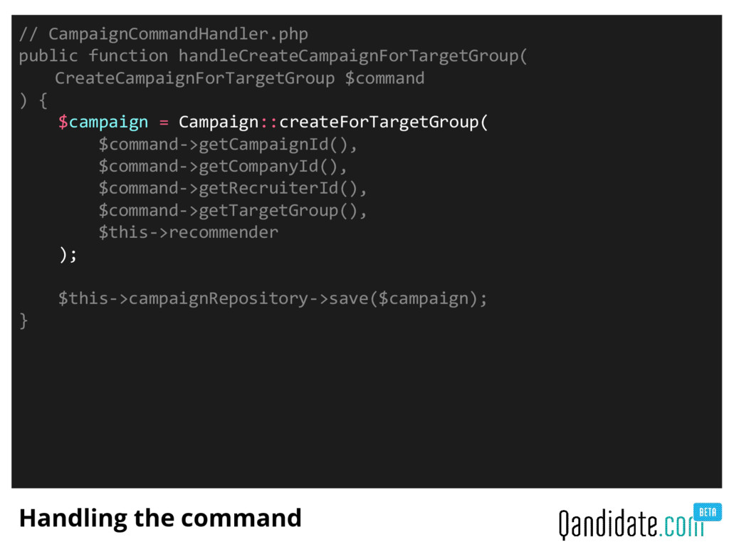 Handling the command // CampaignCommandHandler....