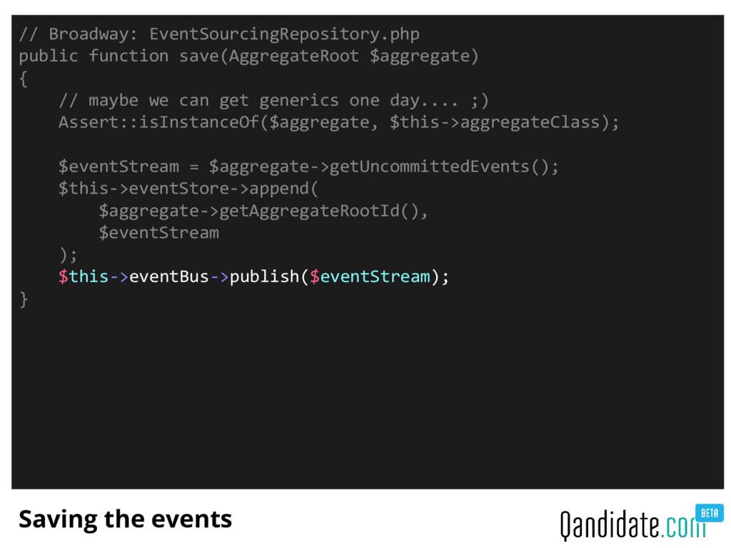 Saving the events // Broadway: EventSourcingRep...