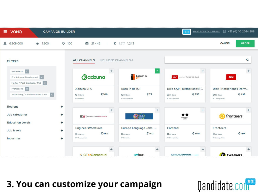 3. You can customize your campaign