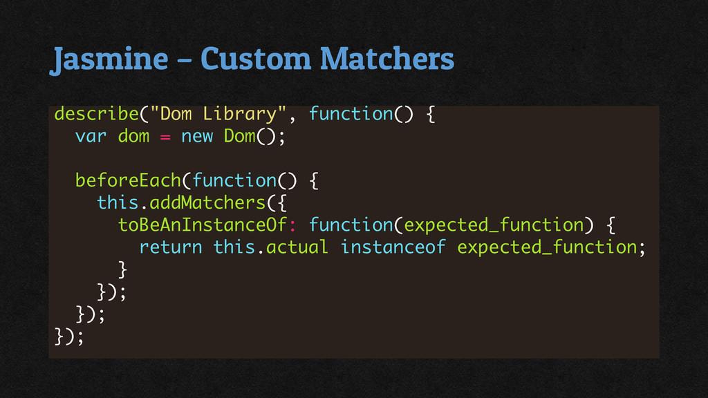 Jasmine – Custom Matchers
