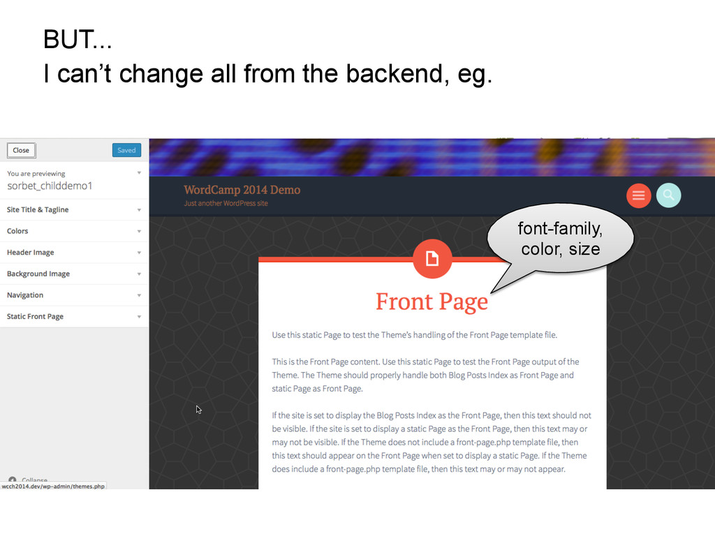 BUT... I can't change all from the backend, eg....
