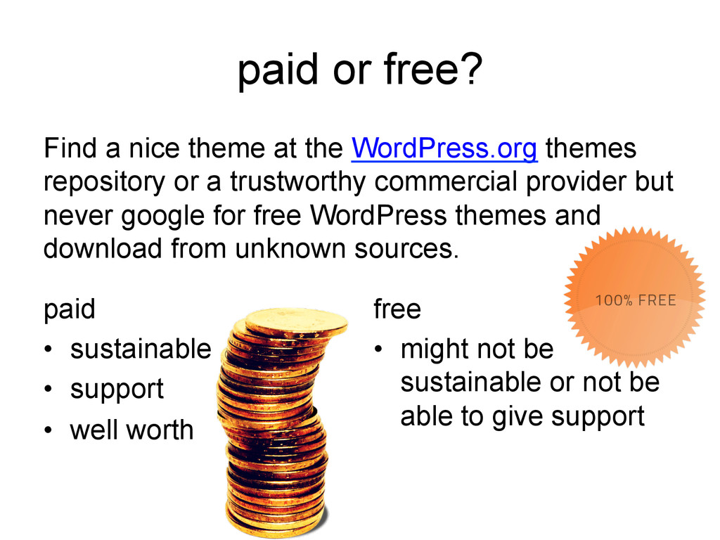 paid or free? paid • sustainable • support •...