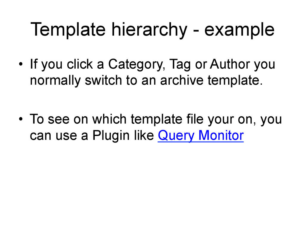 Template hierarchy - example • If you click a ...