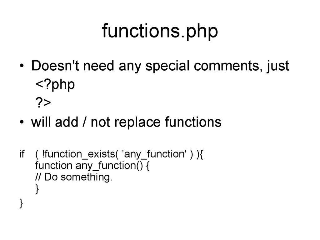 functions.php • Doesn't need any special comme...