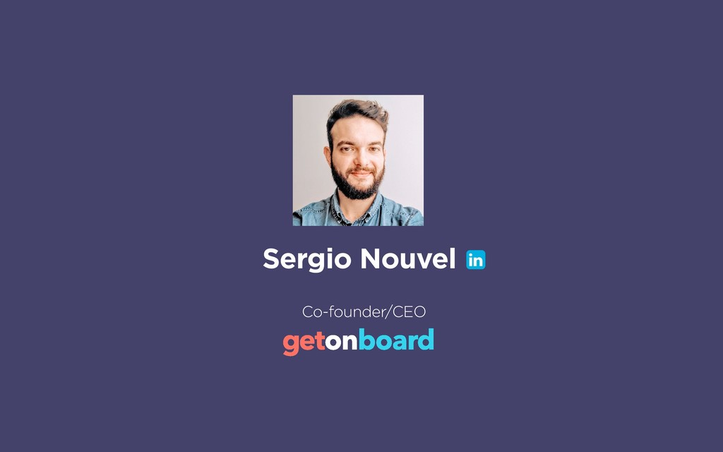 Sergio Nouvel Co-founder/CEO !