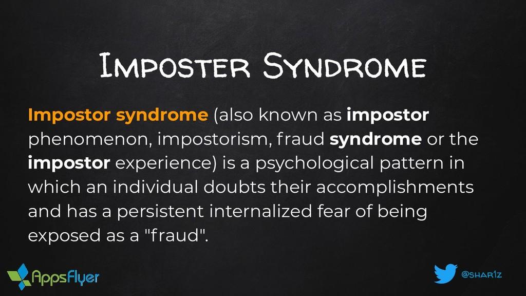@shar1z Imposter Syndrome Impostor syndrome (al...