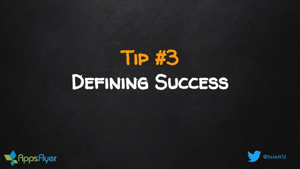 @shar1z Tip #3 Defining Success