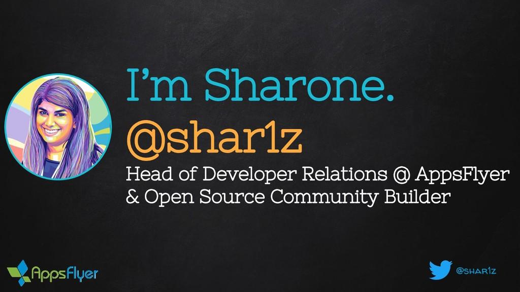 @shar1z I'm Sharone. @shar1z Head of Developer ...