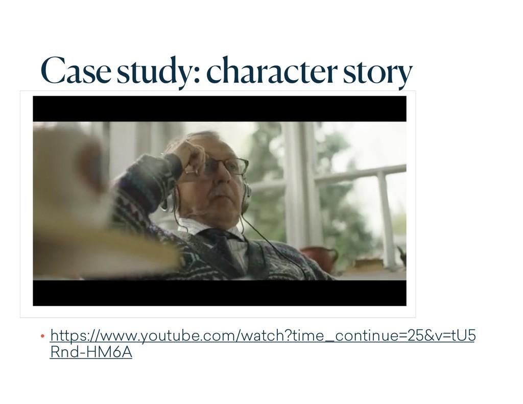 Case study: character story • https://www.youtu...