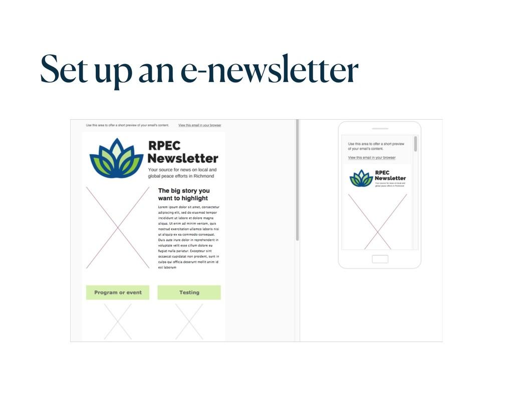 Set up an e-newsletter