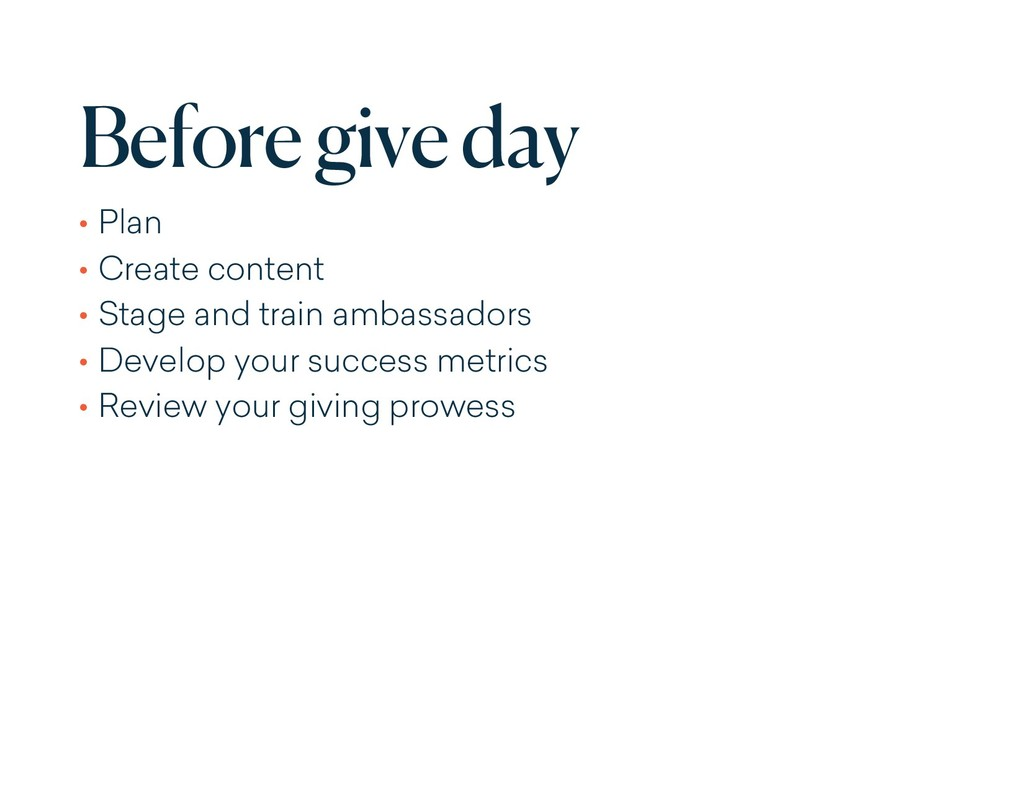 Before give day • Plan • Create content • Stage...