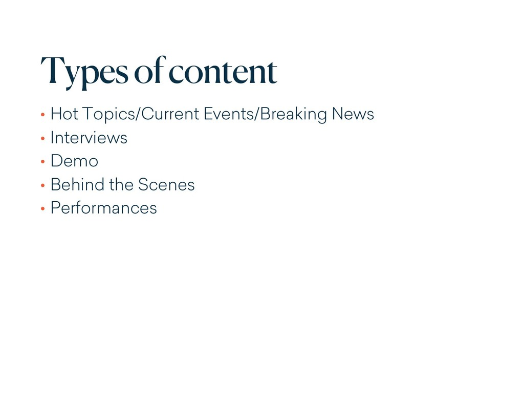 Types of content • Hot Topics/Current Events/Br...