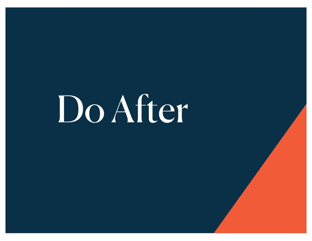 Do After