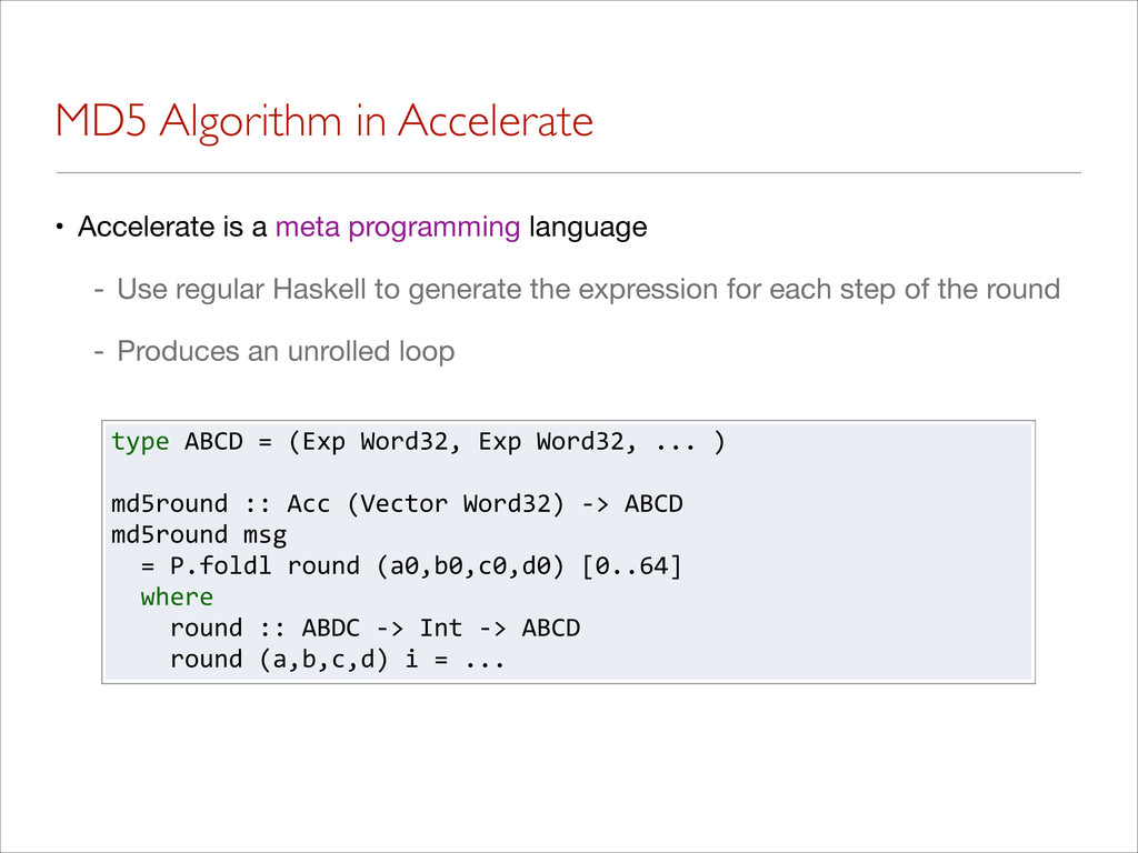 MD5 Algorithm in Accelerate • Accelerate is a m...