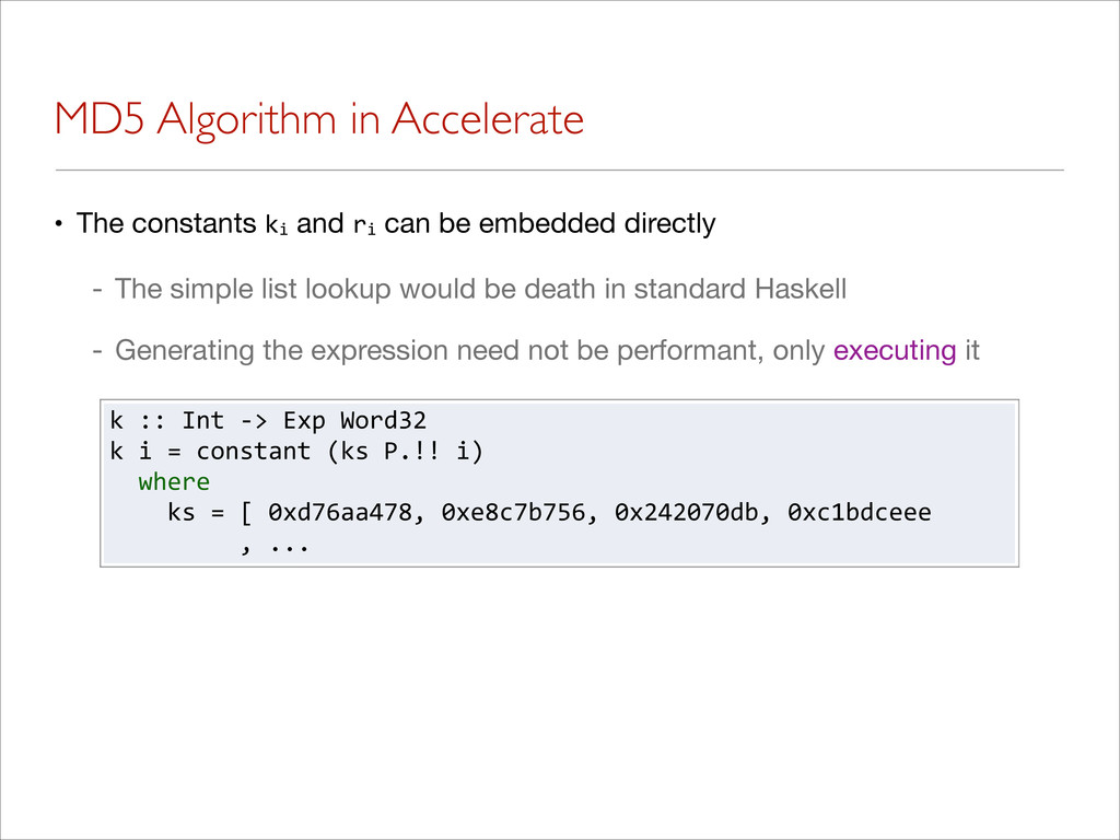 MD5 Algorithm in Accelerate • The constants ki ...