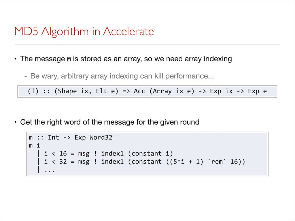 MD5 Algorithm in Accelerate • The message M is ...