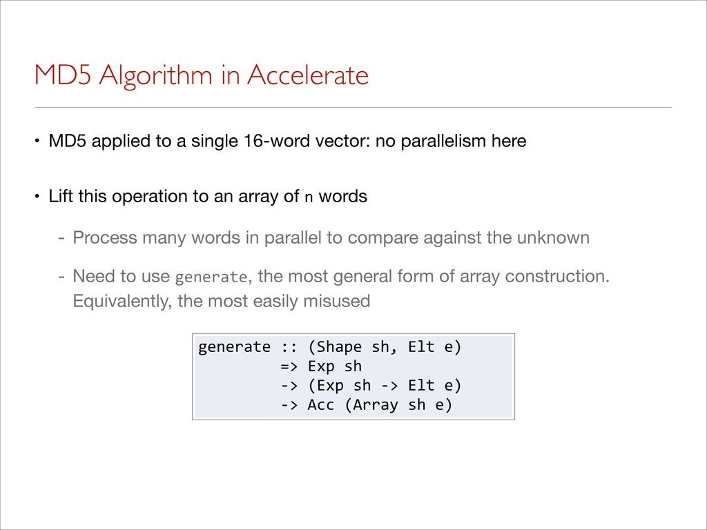 MD5 Algorithm in Accelerate • MD5 applied to a ...