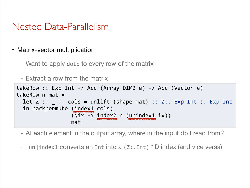 Nested Data-Parallelism • Matrix-vector multipl...