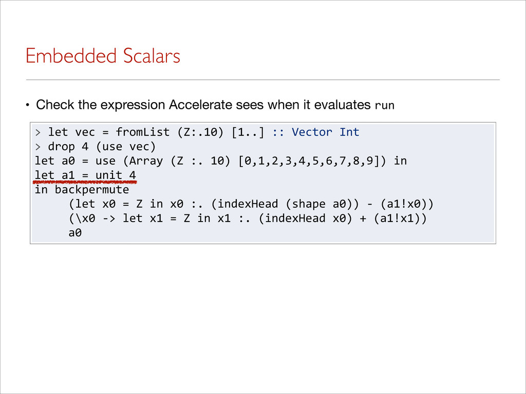 Embedded Scalars • Check the expression Acceler...