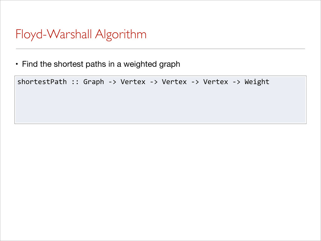 Floyd-Warshall Algorithm • Find the shortest pa...