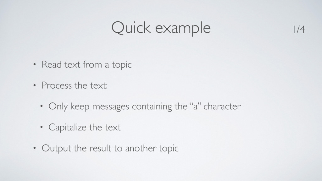 • Read text from a topic • Process the text: • ...