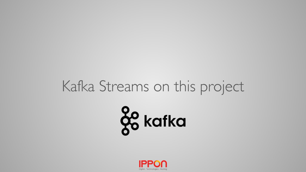 Kafka Streams on this project