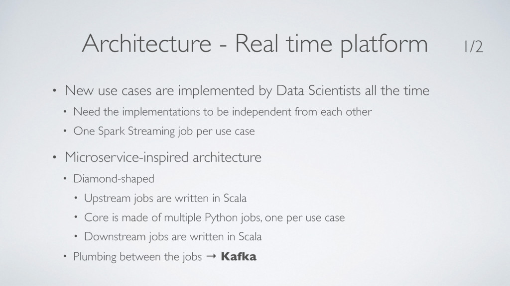 Architecture - Real time platform • New use cas...