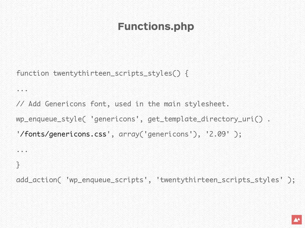 function twentythirteen_scripts_styles() { ... ...