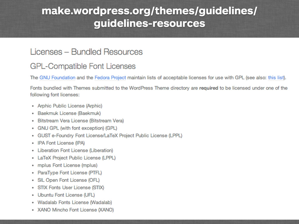 make.wordpress.org/themes/guidelines/ guideline...