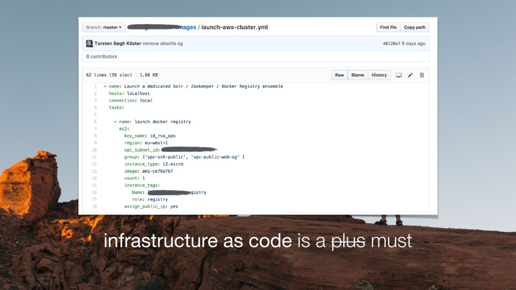 infrastructure as code is a plus must