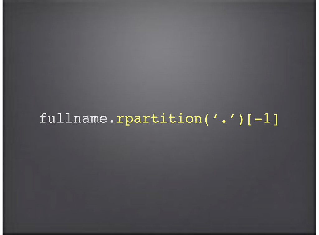 fullname.rpartition('.')[-1]