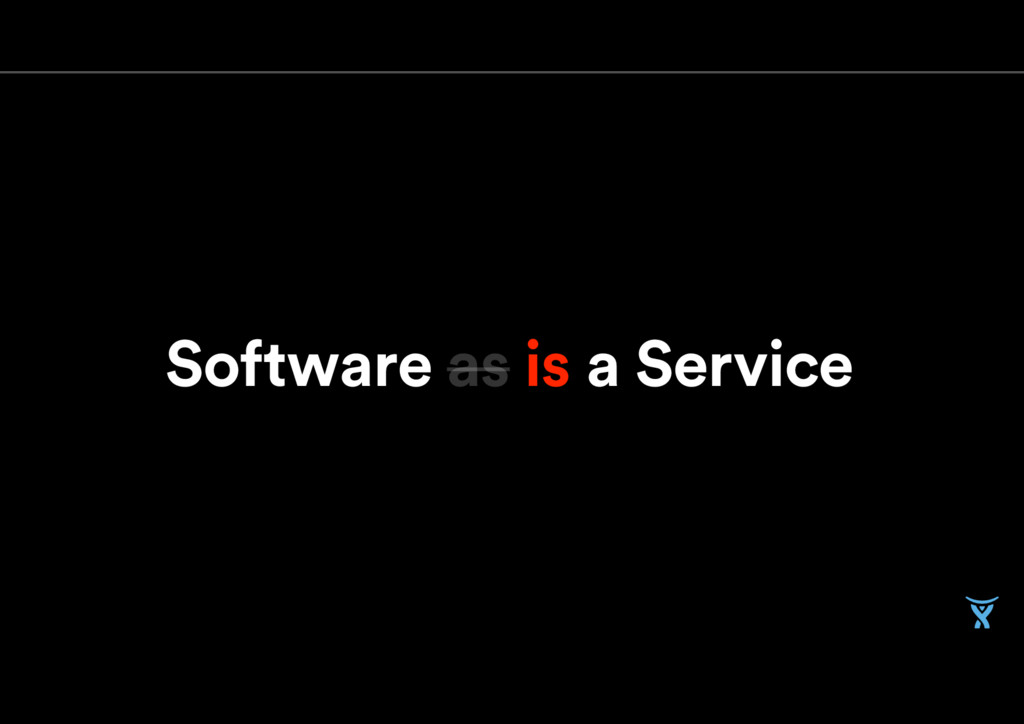 as is a Service Software