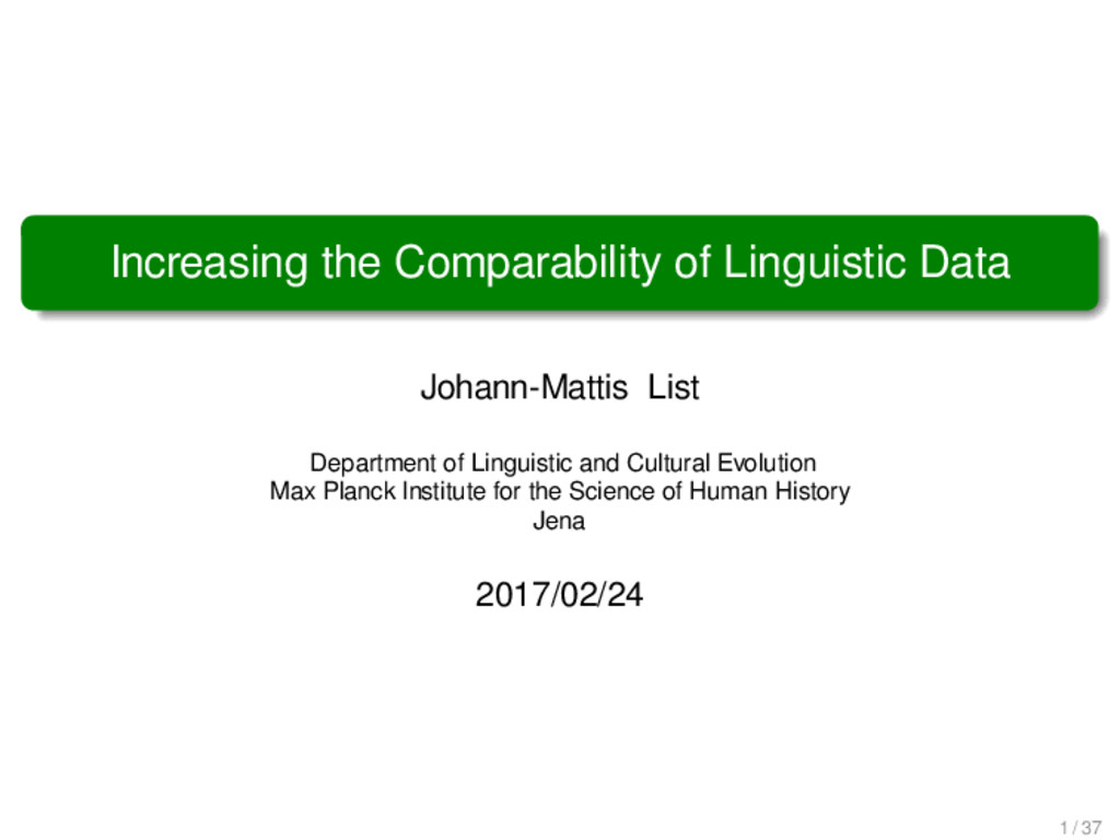 Increasing the Comparability of Linguistic Data...