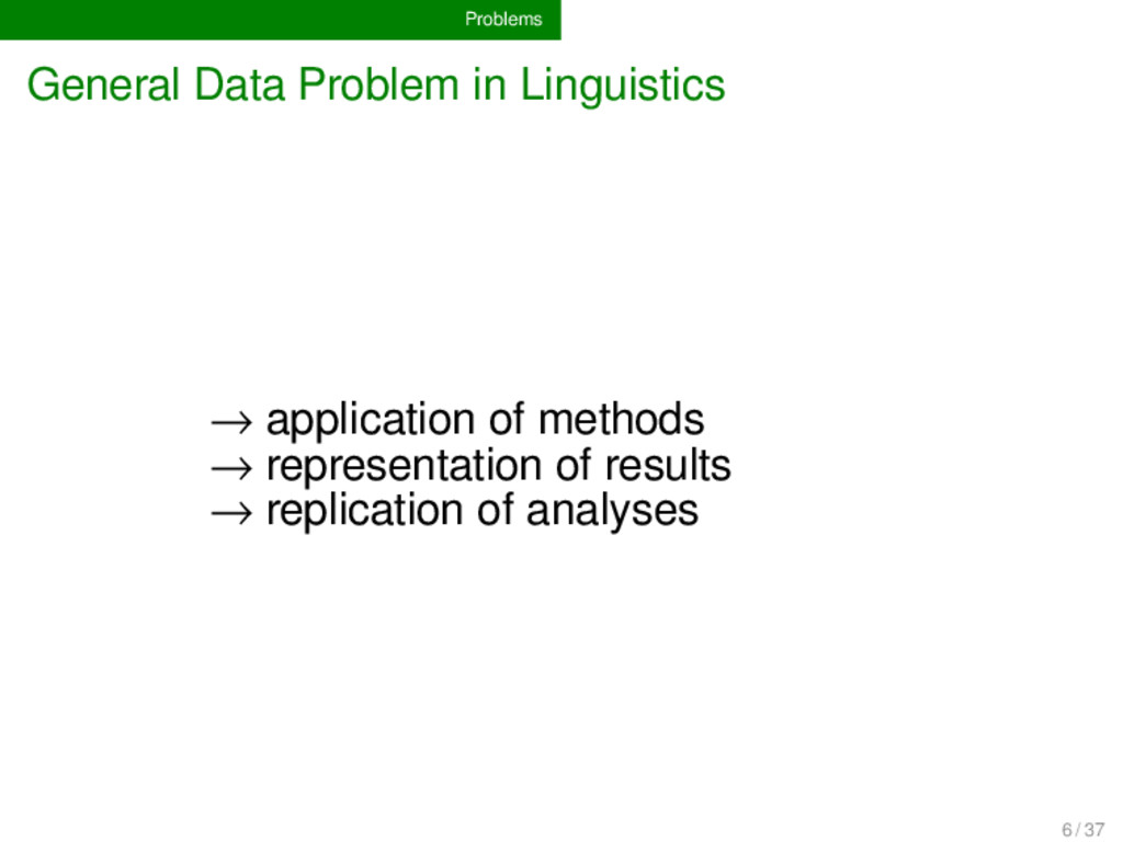 Problems General Data Problem in Linguistics → ...