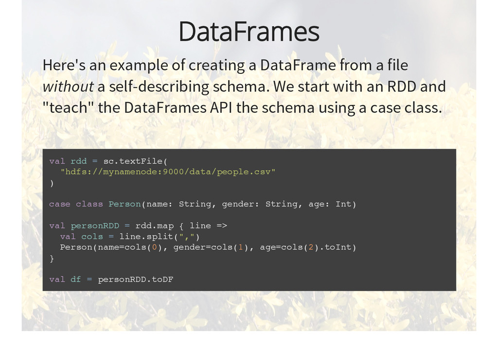 DataFrames Here's an example of creating a Data...