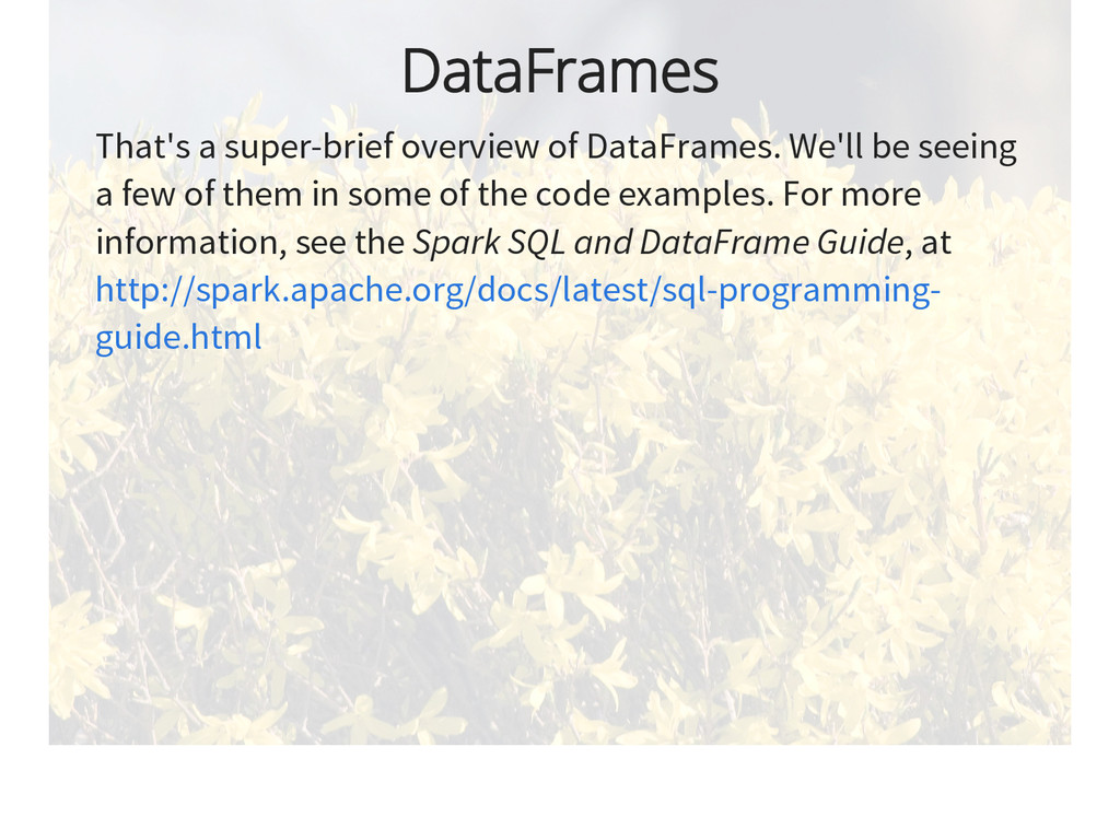 DataFrames That's a super-brief overview of Dat...