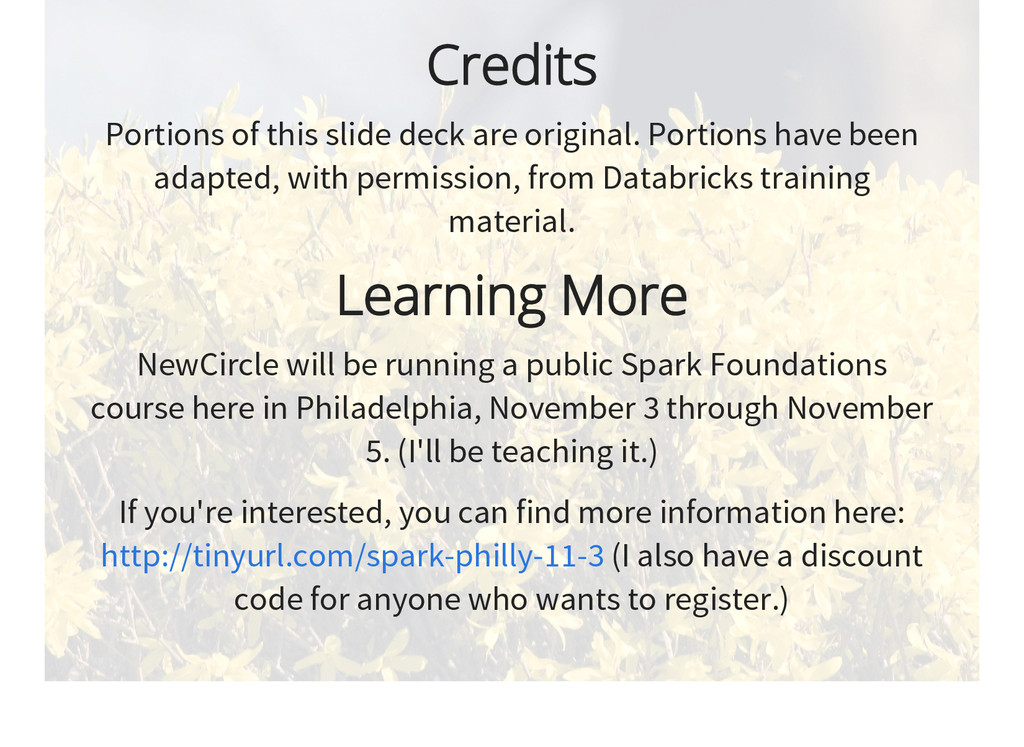 Credits Portions of this slide deck are origina...
