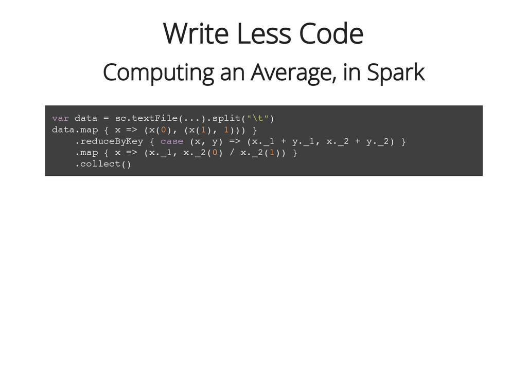Write Less Code Computing an Average, in Spark ...