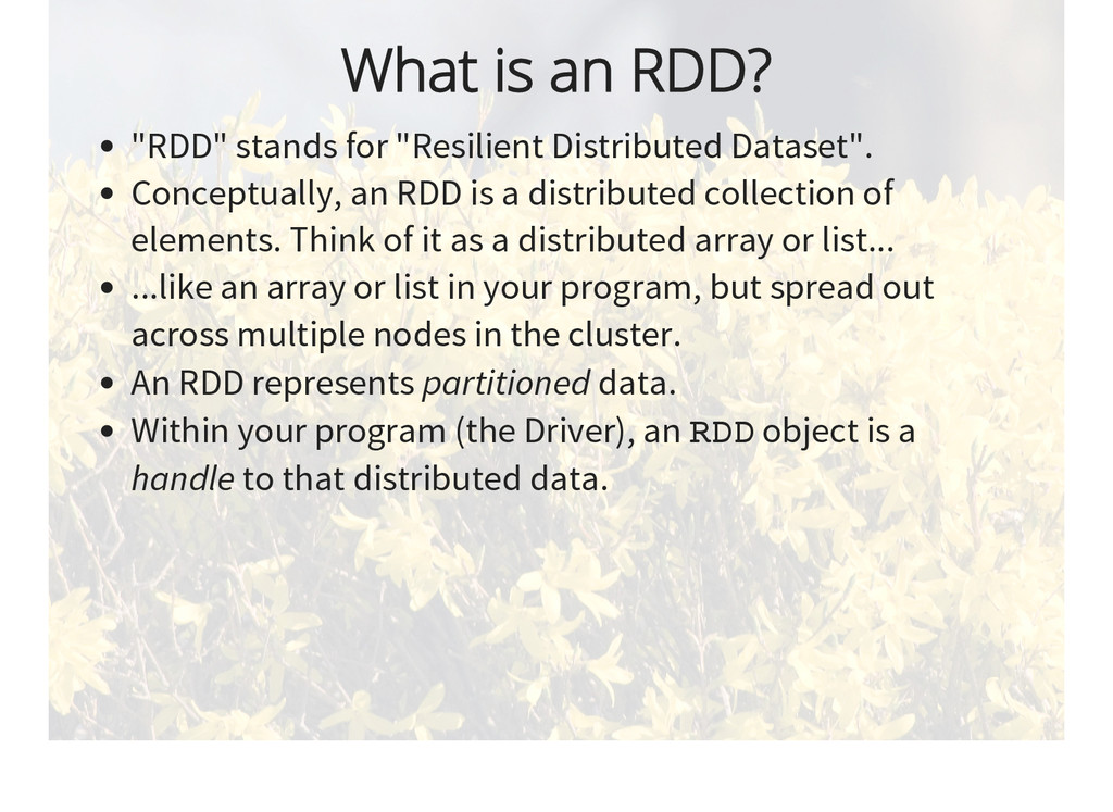 """What is an RDD? """"RDD"""" stands for """"Resilient Dis..."""