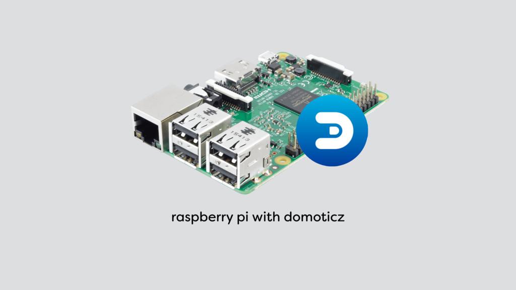 raspberry pi with domoticz