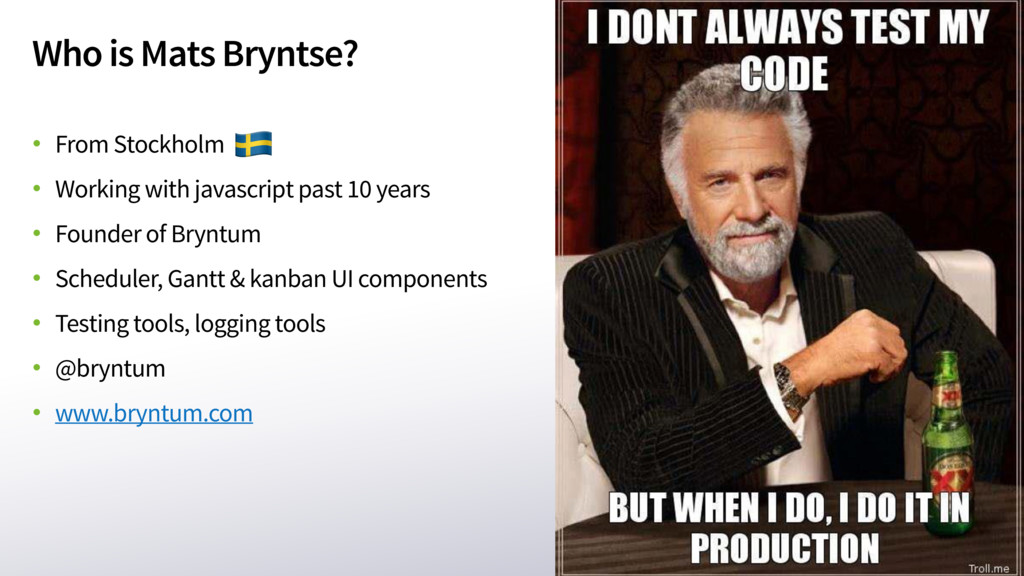 Who is Mats Bryntse? • From Stockholm • Working...