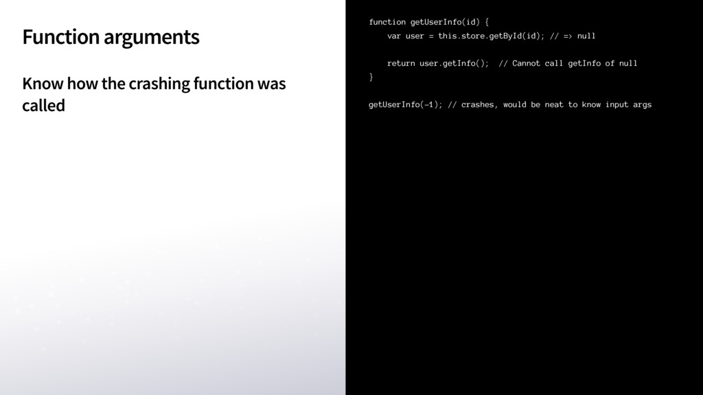 Function arguments Know how the crashing functi...