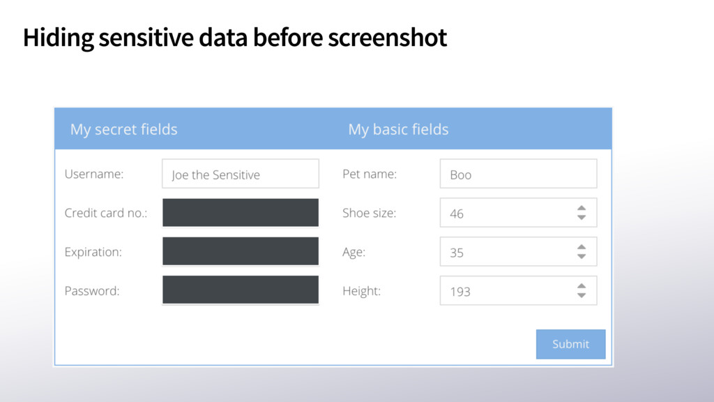 Hiding sensitive data before screenshot