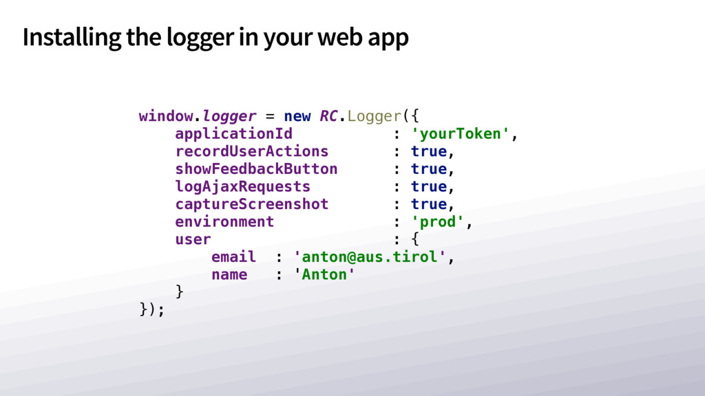 Installing the logger in your web app window.lo...