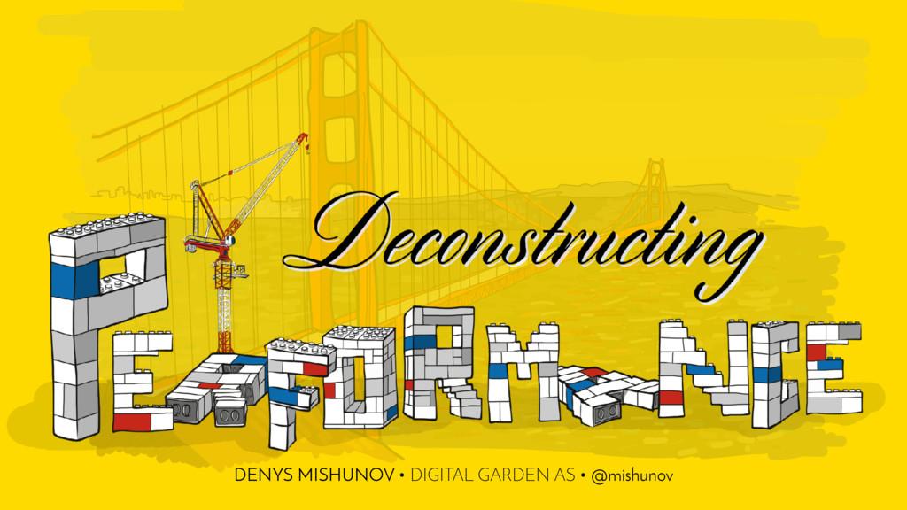 Deconstructing DENYS MISHUNOV • DIGITAL GARDEN ...