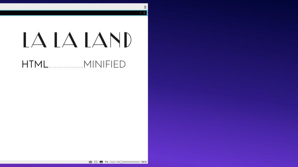 LA LA LAND HTML…………………MINIFIED