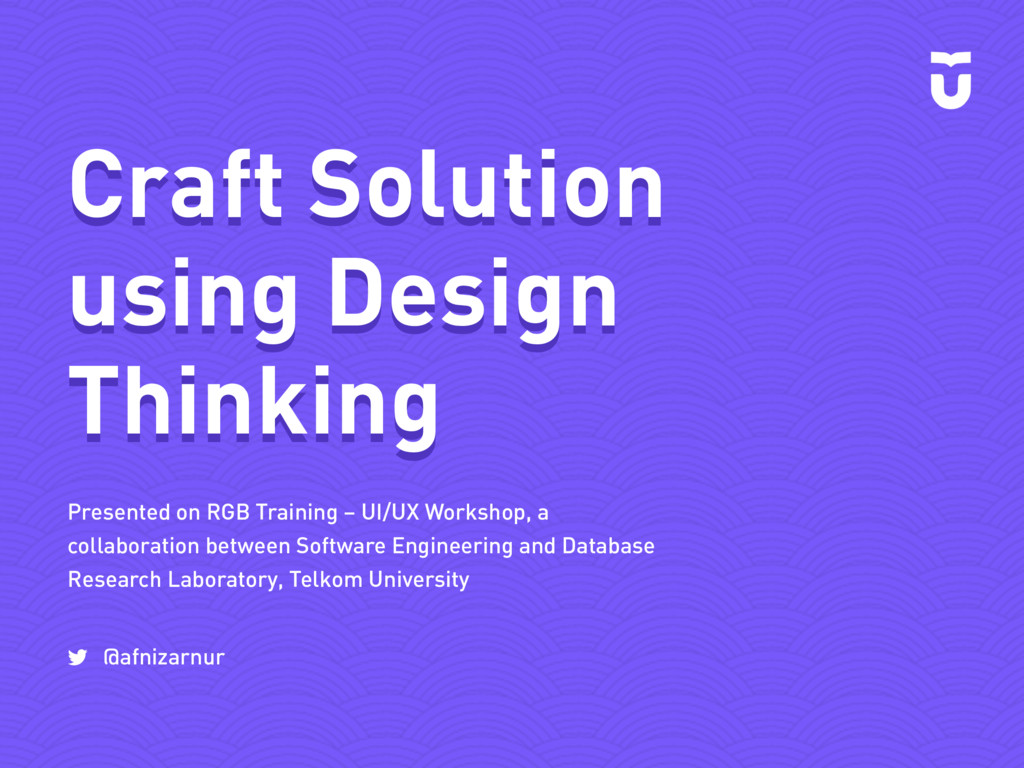 Presented on RGB Training – UI/UX Workshop, a c...