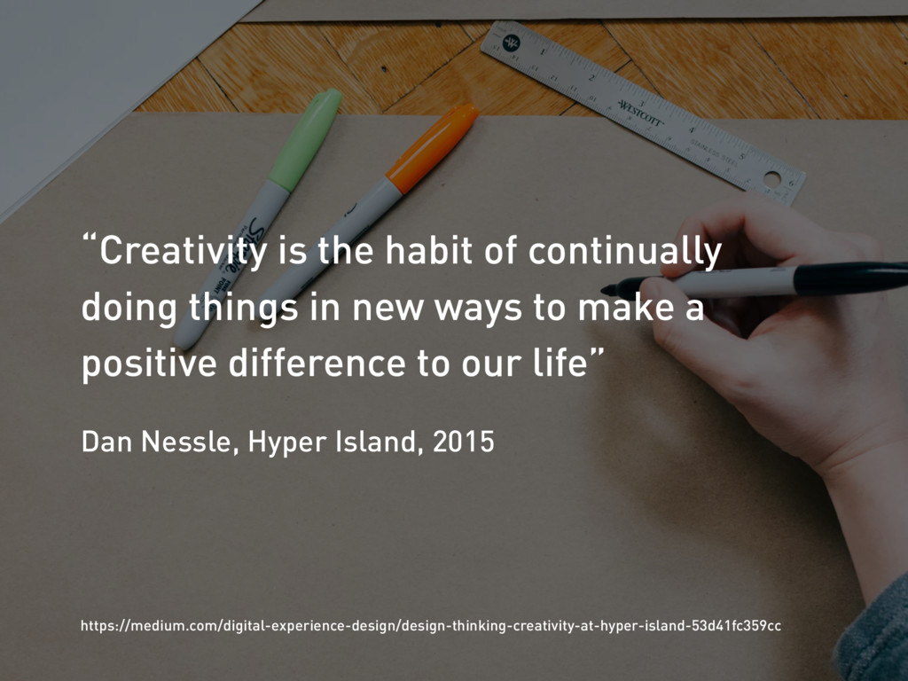 """Creativity is the habit of continually doing t..."
