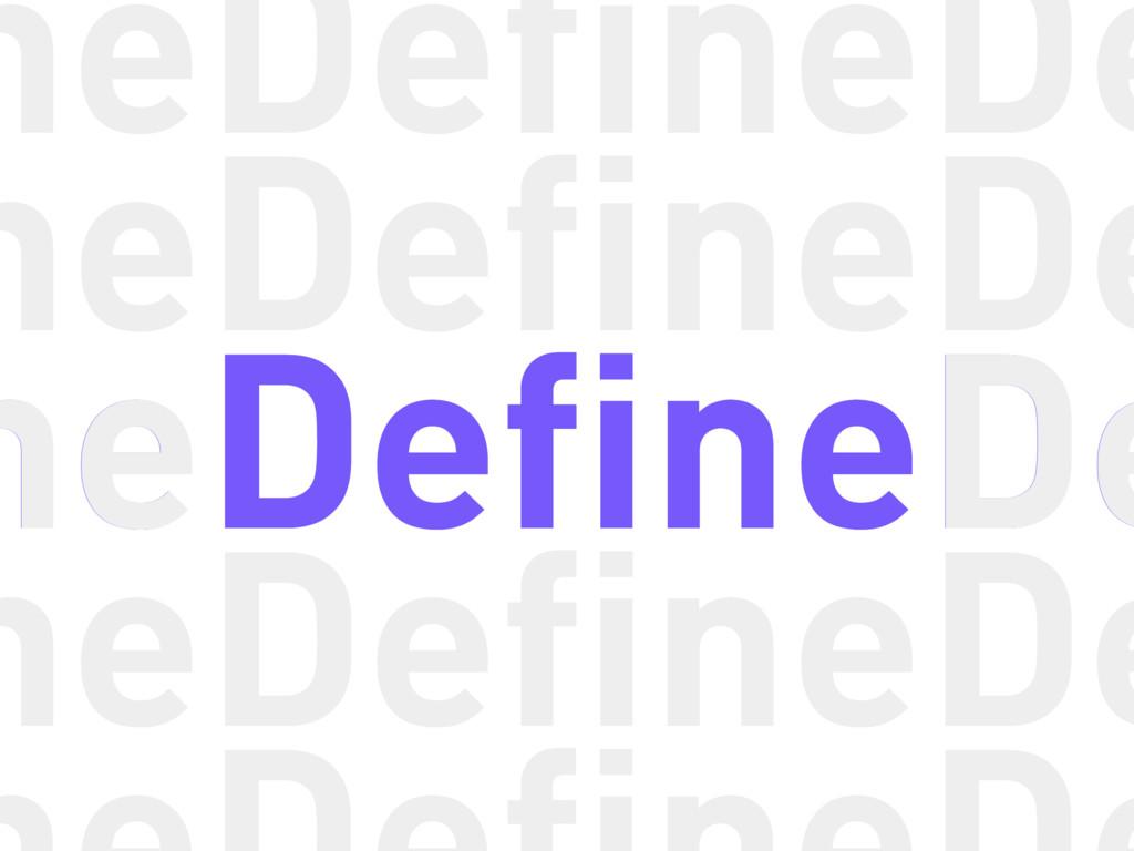 Define Define Define Define Define Define Defin...