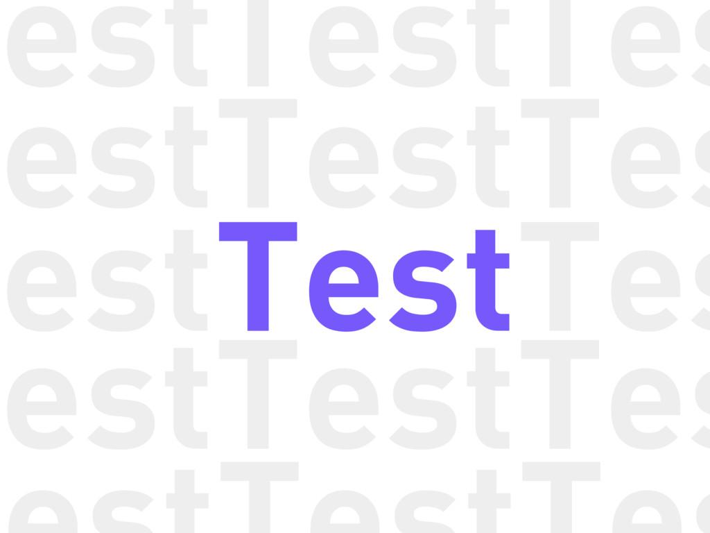 Test Test Tes Test Test Tes Test Test Tes Test ...
